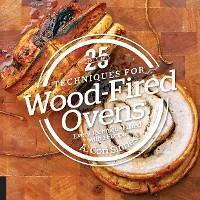 Cover 25 Essentials: Techniques for Wood-Fired Ovens