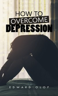 Cover How to Overcome Depression