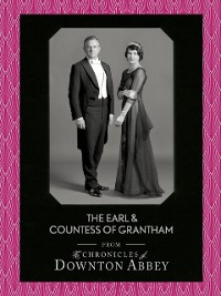 Cover Earl and Countess of Grantham (Downton Abbey Shorts, Book 3)