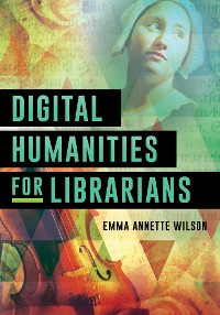 Cover Digital Humanities for Librarians
