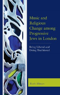 Cover Music and Religious Change among Progressive Jews in London