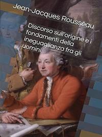 Cover Discorso sull'origine e i fondamenti dell'ineguaglianza