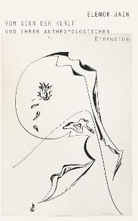 Cover Vom Sinn der Kunst und ihrer anthropologischen Dimension