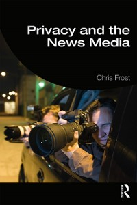 Cover Privacy and the News Media