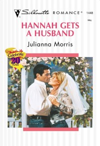 Cover Hannah Gets A Husband (Mills & Boon Silhouette)