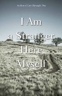 Cover I Am a Stranger Here Myself