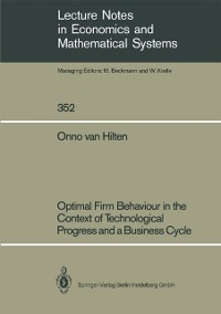 Cover Optimal Firm Behaviour in the Context of Technological Progress and a Business Cycle