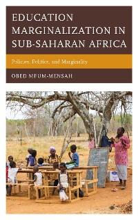 Cover Education Marginalization in Sub-Saharan Africa