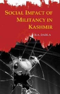 Cover Social Impact of Militancy in Kashmir