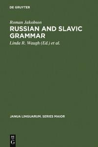 Cover Russian and Slavic Grammar
