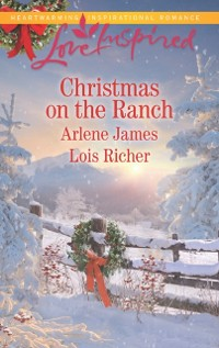 Cover Christmas On The Ranch: The Rancher's Christmas Baby / Christmas Eve Cowboy (Mills & Boon Love Inspired)
