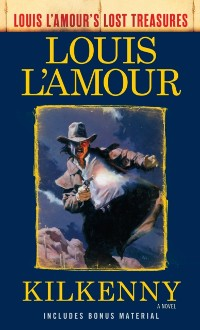 Cover Kilkenny (Louis L'Amour's Lost Treasures)