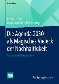 Cover Die Agenda 2030 als Magisches Vieleck der Nachhaltigkeit