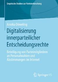 Cover Digitalisierung innerparteilicher Entscheidungsrechte