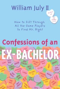 Cover Confessions of an Ex-Bachelor