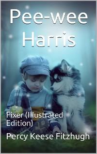 Cover Pee-wee Harris: Fixer