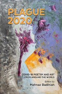 Cover Plague2020, A World Anthology  of Poetry and Art About Covid-19