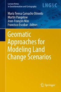 Cover Geomatic Approaches for Modeling Land Change Scenarios