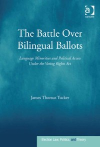 Cover Battle Over Bilingual Ballots