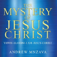 Cover The Mystery of Jesus Christ