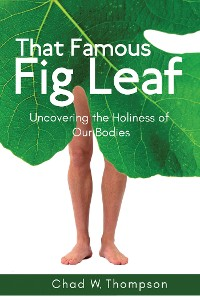 Cover That Famous Fig Leaf