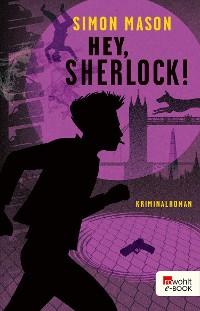 Cover Hey, Sherlock!