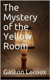 Cover The Mystery of the Yellow Room
