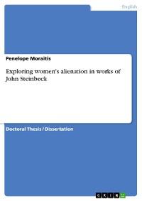 Cover Exploring women's alienation in works of John Steinbeck
