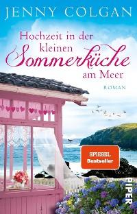 Cover Hochzeit in der kleinen Sommerküche am Meer
