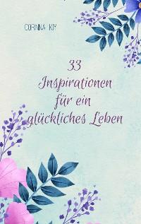 Cover 33 Inspirationen für ein glückliches Leben