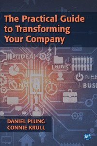 Cover The Practical Guide to Transforming Your Company