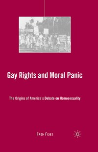 Cover Gay Rights and Moral Panic
