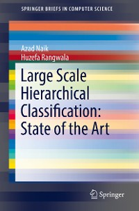 Cover Large Scale Hierarchical Classification: State of the Art