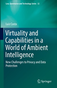 Cover Virtuality and Capabilities in a World of Ambient Intelligence