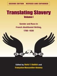 Cover Translating Slavery, Volume 1