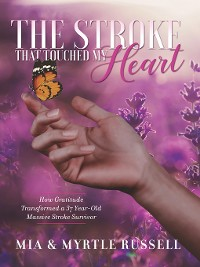 Cover The Stroke That Touched My Heart