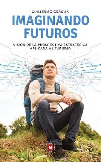 Cover Imaginando futuros