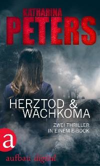 Cover Herztod & Wachkoma