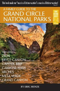 Cover A Family Guide to the Grand Circle National Parks
