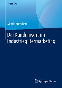 Cover Der Kundenwert im Industriegütermarketing