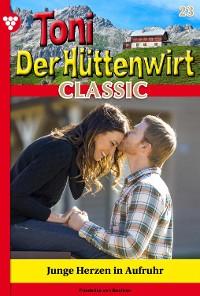 Cover Toni der Hüttenwirt Classic 23 – Heimatroman
