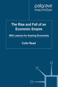 Cover The Rise and Fall of an Economic Empire