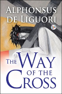 Cover The Way of the Cross (Illustrated Edition)