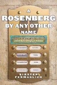 Cover A Rosenberg by Any Other Name