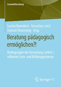 Cover Beratung pädagogisch ermöglichen?!