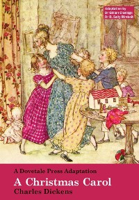 Cover A Dovetale Press Adaptation of  A Christmas Carol  by Charles Dickens