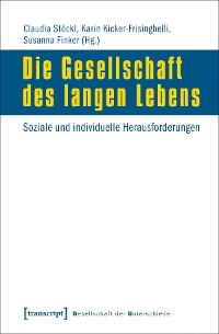 Cover Die Gesellschaft des langen Lebens