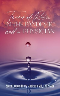 Cover Tears of Rain in the Pandemic and a Physician