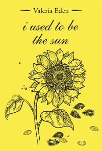Cover I Used to Be the Sun