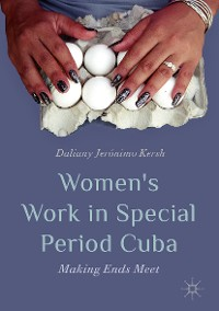 Cover Women's Work in Special Period Cuba